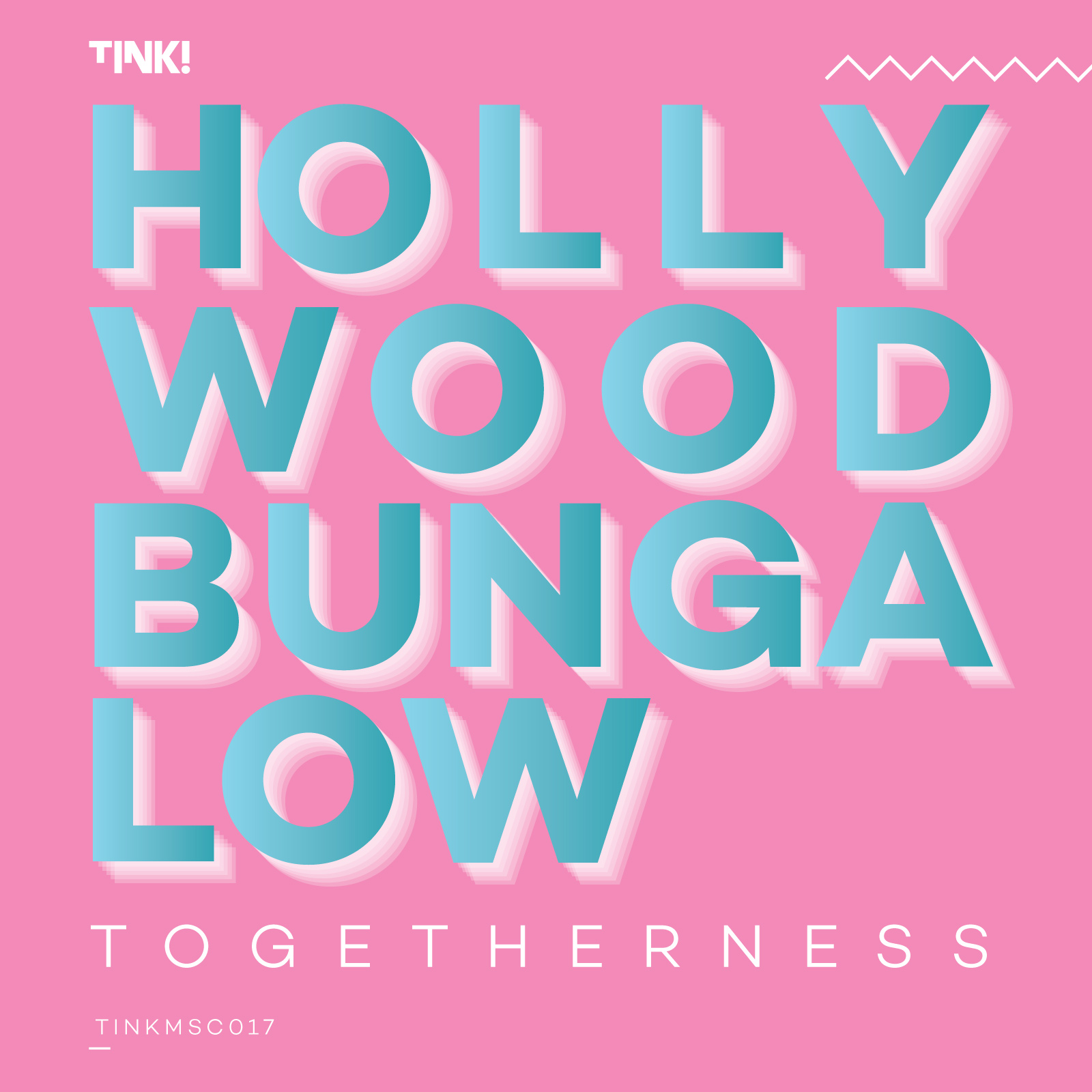 Hollywood Bungalow – Togetherness (2020)